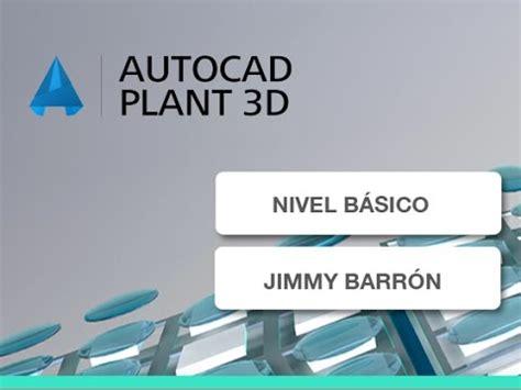 tutorial autocad plant 3d 2014 autocad plant 3d 2014 b 225 sico curso completo youtube