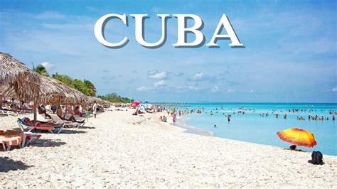 when to travel to cuba 10 best places to visit in cuba cuba travel youtube