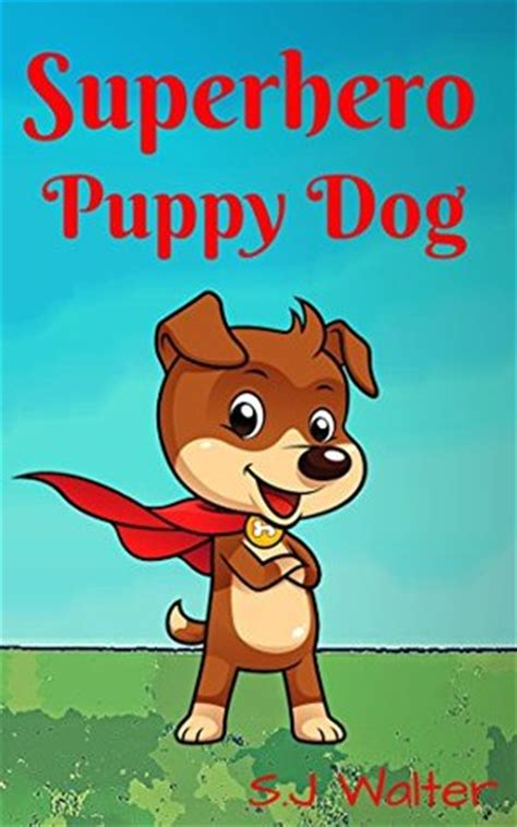 puppy bedtime books for puppy bedtime stories for ages 3 10 children s