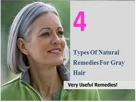 Types Of Grey Hair by 4 Types Of Remedies For Gray Hair Health