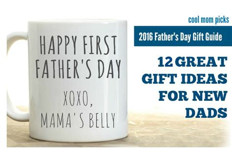 day gift ideas for new dads 12 great s day gift ideas for new dads cool picks
