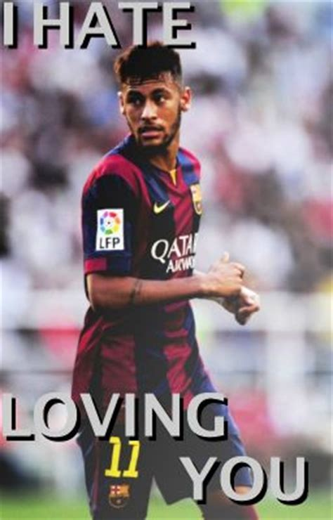 neymar my story i loving you neymar jr wattpad