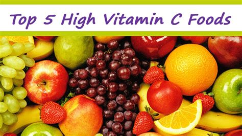 fruit with vitamin c top 5 high vitamin c foods