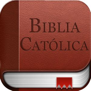 la biblia catlica para biblia cat 243 lica gratis android apps on google play
