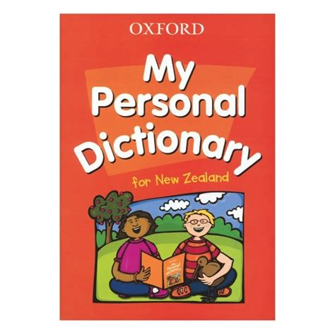 My Dictionary by Oxford My Personal Dictionary For New Zealand