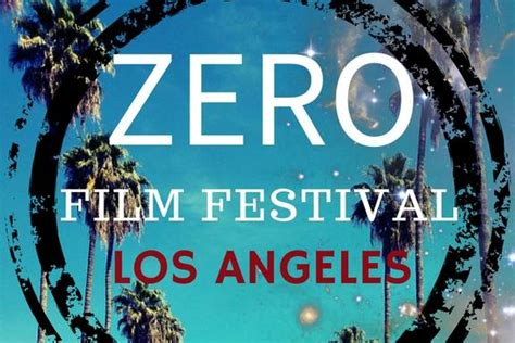 festival los angeles 2017 zero festival los angeles 2017 tickets in west