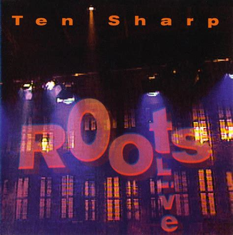 format live cd ten sharp quot roots quot live cd album at discogs