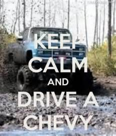 keep calm and drive a chevy pictures photos and images