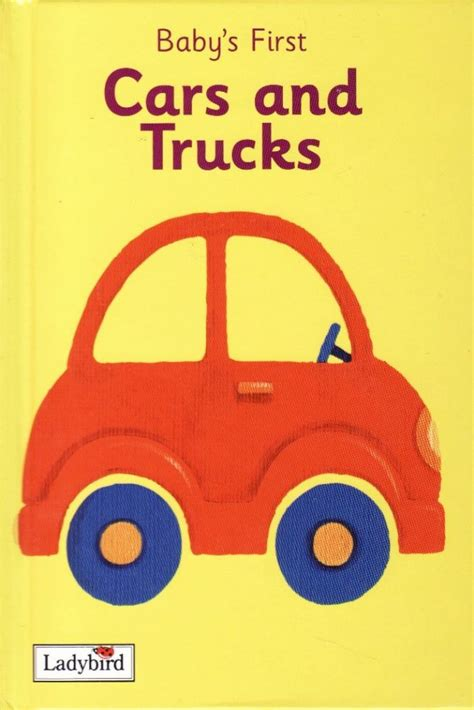 books about cars and how they work 2005 pontiac g6 engine control cars and trucks ladybird book baby s first series gloss hardback 2005