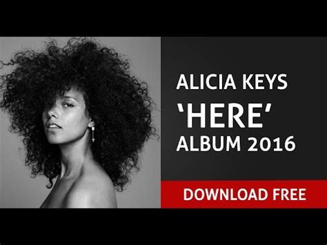 download mp3 full album youtube alicia keys here full album 2016 download free mp3