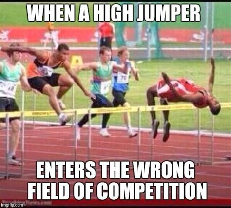 Track Memes - track and field confusion when a high jumper enters the