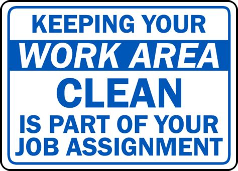 keep your work area clean sign by safetysign d5940
