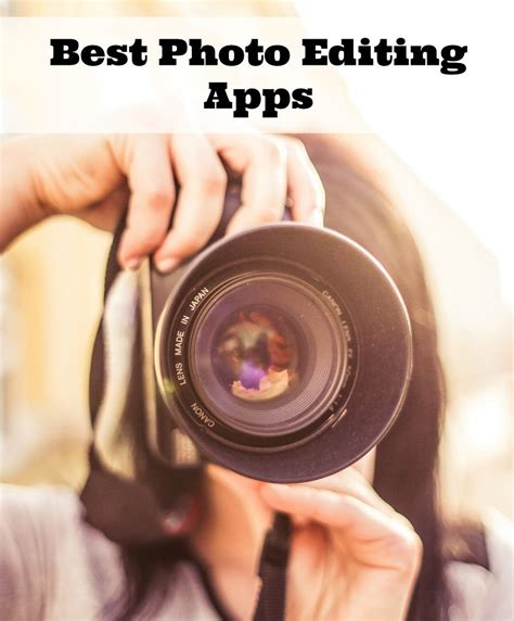 edit app best photo editing apps this