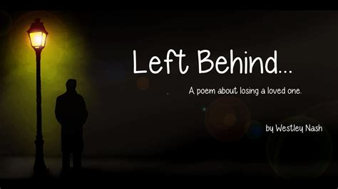 losing a left a spoken word poem about losing a loved one