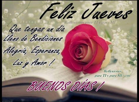 imagenes de buenos dias lleno de bendiciones feliz jueves que tengas un d 237 a lleno de bendiciones