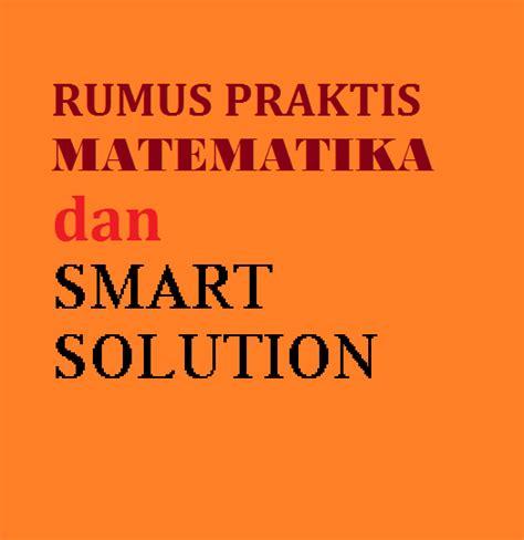Ringkasan Rumus Rumus Matematika Sma rumus praktis matematika matematika mudah