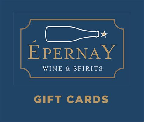 Wine And Spirits Gift Card - gift giving epernay wine and spirits nantucket massachusetts