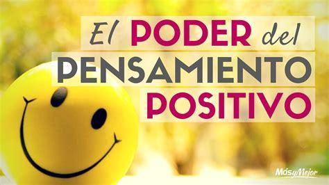 la fuerza del optimismo 8 consejos para tener pensamientos positivos auto ayuda y desarrollo personal