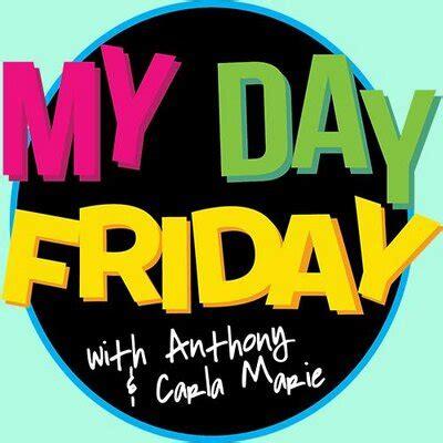 My Day by My Day Friday Mydayfriday