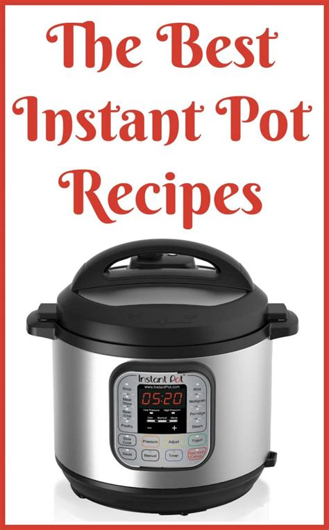 instant pot cookbook the ultimate instant pot cookbook with delicious electric pressure cooker recipes books the best instant pot cookbooks saving dollars sense