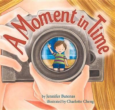 a moment in time books a moment in time by butenas cheng