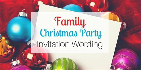 Family Christmas Party Invitation Wording