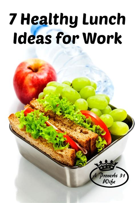 7 Healthy Snacks To Snack On At Work by Healthy Lunches For Work A Proverbs 31