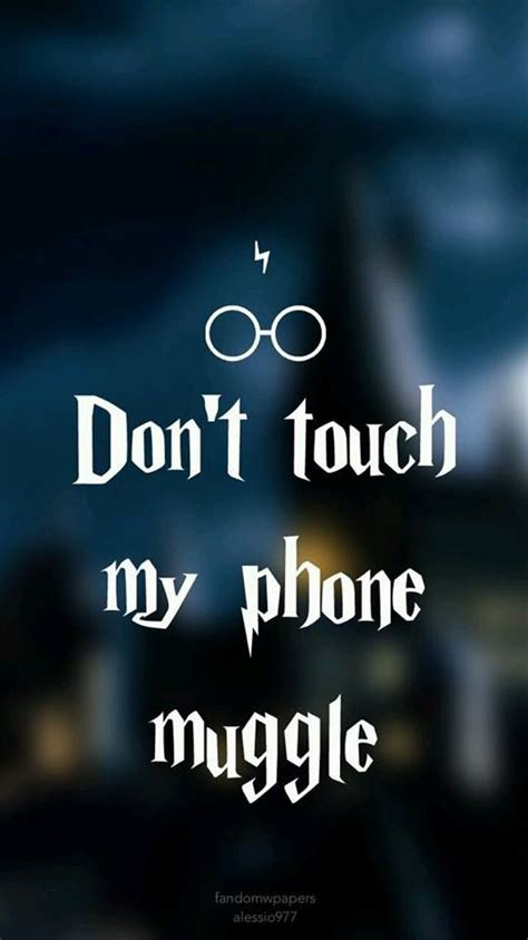 wallpaper for iphone 6 dont touch image result for dont touch my phone muggle dibujos