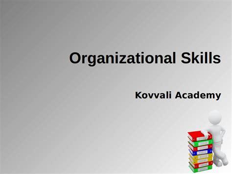 organizational skills organizational skills 4 ways to improve organizational
