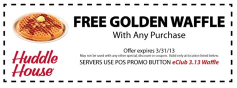 Huddle House Coupons by Huddle House Coupons Free Waffle With Any Order At