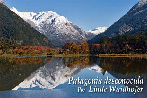 imagenes de otoño en la patagonia patagonia desconocia o quot unknown patagonia quot www lavaguada