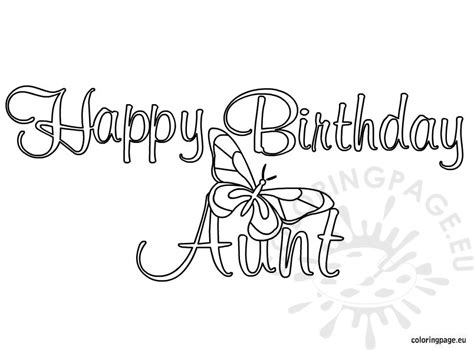 birthday coloring pages for aunts happy birthday aunt coloring page