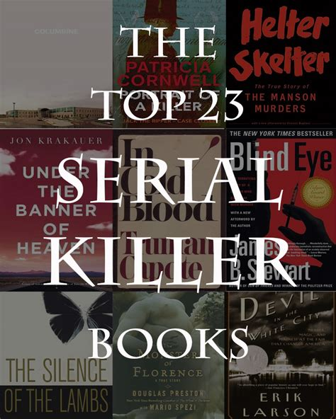 killer books the top 23 serial killer books fiction and non fiction