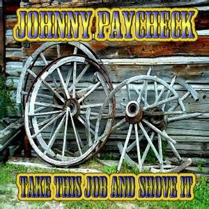 Johnny Paycheck Apartment Number Nine Lyrics Johnny Paycheck Take This And Shove It Songtexte
