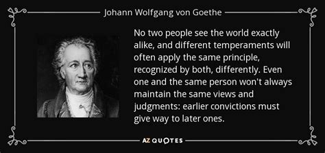 No Same johann wolfgang goethe quote no two see the