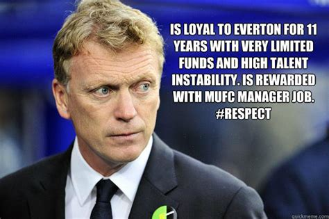Funny Everton Memes - is loyal to everton for 11 years with very limited funds