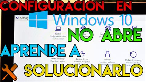 no abre imagenes windows 10 soluci 211 n windows 10 no abre el men 218 de configuraciones