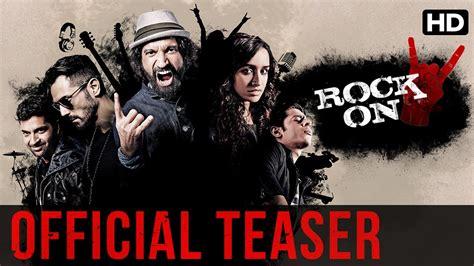 drama film video songs 2016 indian hindi musical drama film rock on 2 www