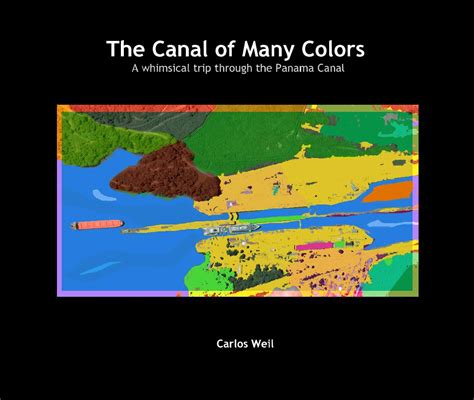 chroma a of many colors books the canal of many colors by carlos weil blurb