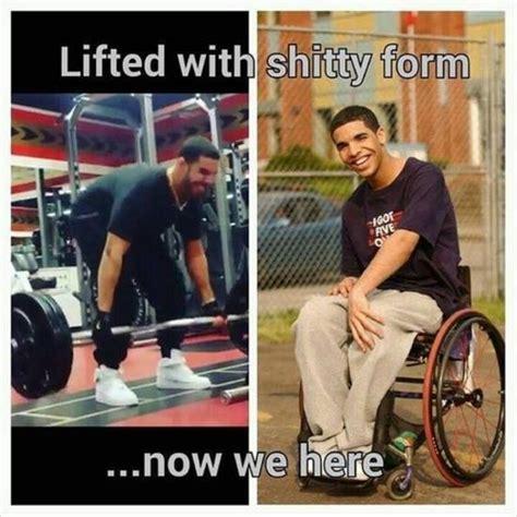 Drake Wheelchair Meme - drake funniest lifting memes top 6 broscience co