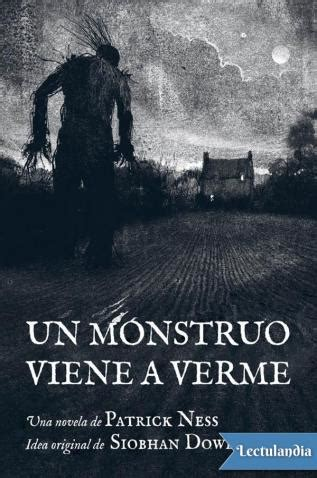 un monstruo viene a verme ed ilustrada patrick ness descargar epub y pdf gratis lectulandia