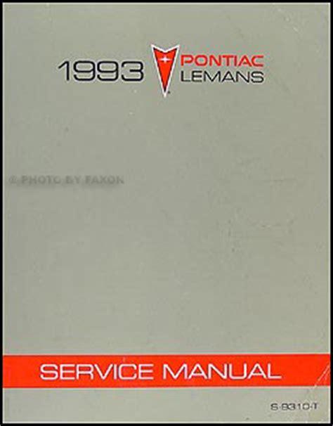 service manual download car manuals 1990 pontiac lemans 1993 pontiac lemans repair shop manual original