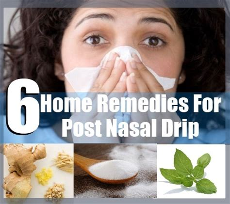 6 home remedies for post nasal drip treatments
