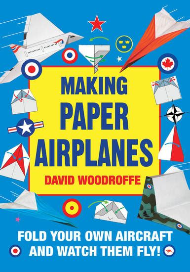Make Your Own Fly Paper - paper airplanes fold your own aircraft and