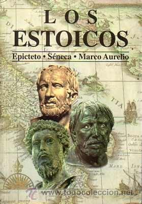 libro los estoicos epicteto maximas los estoicos epicteto s 233 neca marco aureli comprar libros de filosof 237 a en todocoleccion