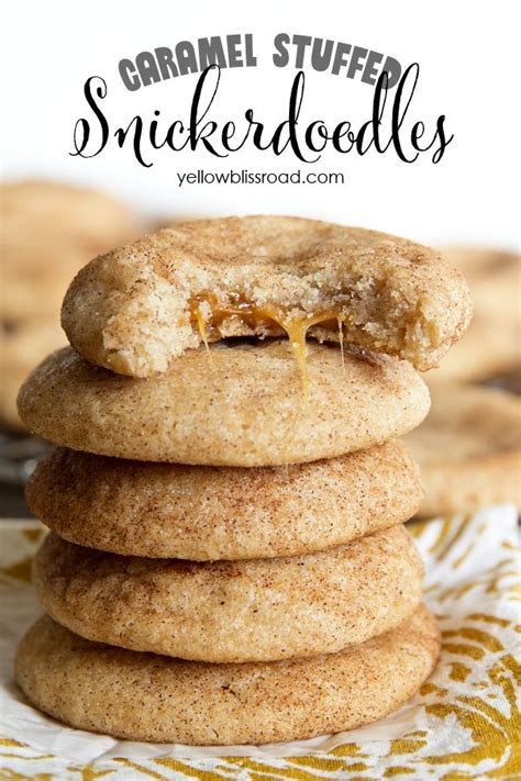 snickerdoodle signs caramel stuffed snickerdoodles recipe caramel and cookies