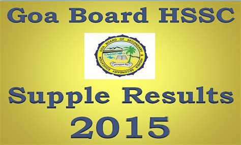 supplementary h s c result 2015 gbshse gov in goaresults nic in goa hssc supplementary