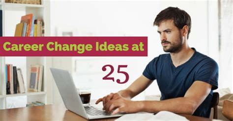 Mba Career Change by Career Change Ideas At 25 Tips To Into A New Career