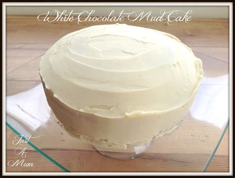 white chocolate mud cake   mum
