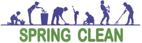 spring cleanup spring cleanup an opportunity to spring ahead with